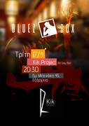 Bluez box live@Kik Project All Day Bar