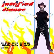 Walk Like A Man (Sex Crime)