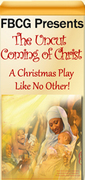 First Baptist Church of Glenarden Presents The Incut Coming of Christ Stage Play