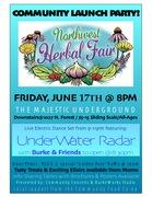 Northwest Herbal Fair Community Launch Party!