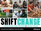 Shift Change- Movie Showing at Pickford