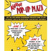 KAPOW Pop Up Plaza - FREE Music, Entertainment, Education