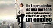Un Emprendedor es una persona que hace todo lo que se le ocurre