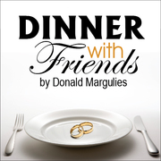 Dinner With Friends - Pulitzer Prize Winning Drama