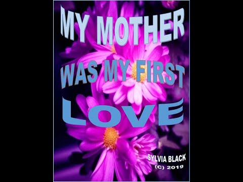 My Mother Was My First Love Promo1