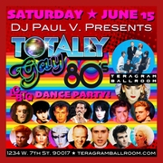 DJ Paul V. Presents ★ Totally Gay 80's Dance Party!