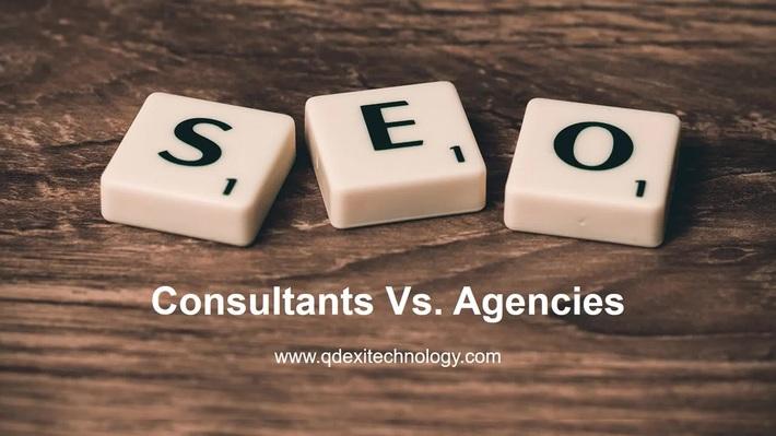 SEO Agencies Vs SEO Consultants, Qdexi Technology