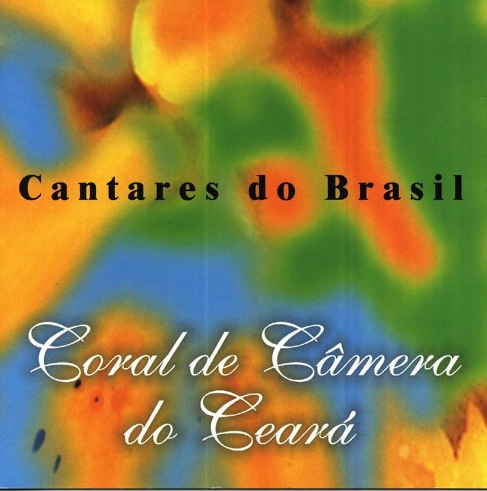 Cantares do Brasil - Coral de Câmera do Ceará