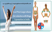 Low Price Large volume fat reduction with Mega Liposuction in India