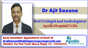 Dr. Ajit Saxena Best Urologist in India Gives an Insight into Urology Treatment in India