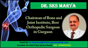 Dr. SKS Marya Leading the Way in Orthopaedic Surgery in India