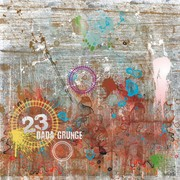23 dada grunge