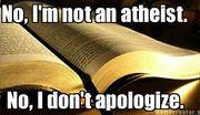 No, I'm Not an Atheist.