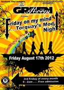 FRIDAY ON MY MIND - Torquay's Mod night - Aug 17th 2012