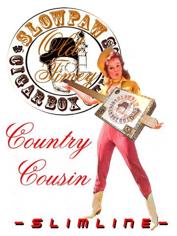 Country Cousin SLIMLINE