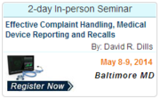 Effective Complaint Handling, Medical Device Reporting and Recalls