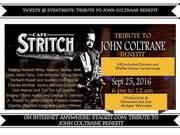 Cafe Stritch Tribute to John Coltrane