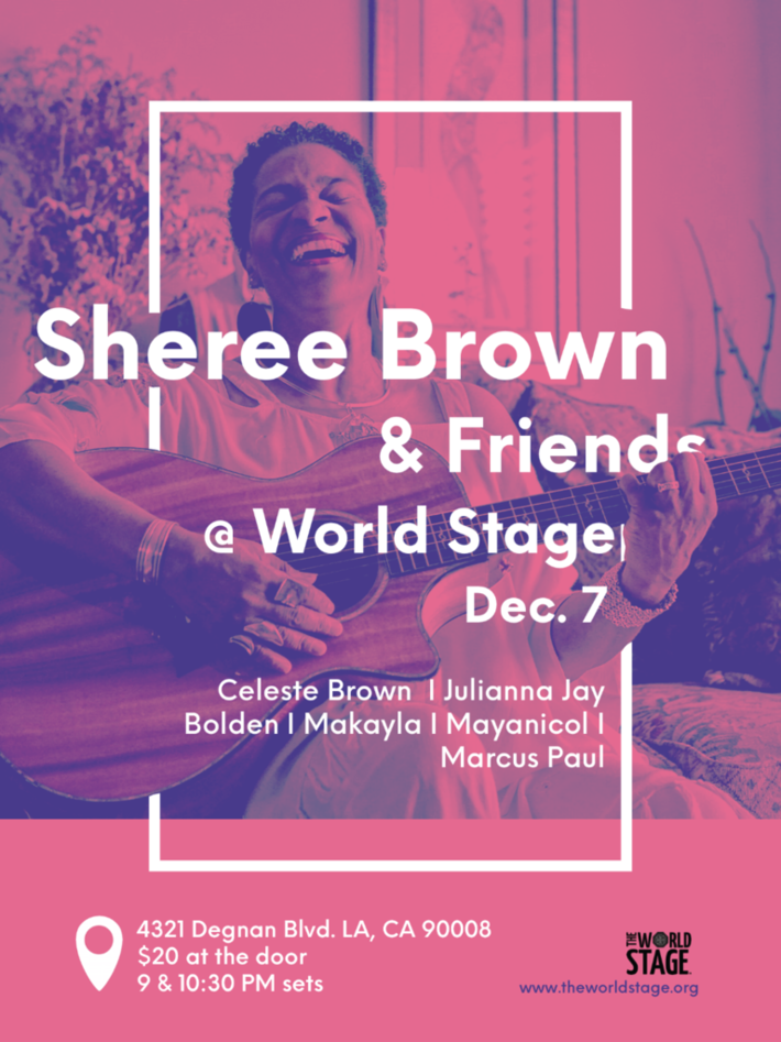 SHEREE BROWN & Friends @ The 'new' World STAGE Fri Dec 7th, 2018  9PM