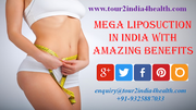 Numerous Medical Tourists reaping benefits of Mega Liposuction in India