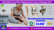 Planning Your Affordable Cost of Knee Replacement Surgery Packages India