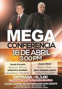 MEGA CONFERENCIA//ESTE 16 EN LIMA/// Mr Roberto Olvera//Desde Ecuador y Mr Rafael Diaz/// Desde USA.