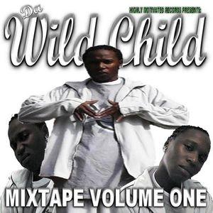 Da Wild Child Mixtape Volume One Hosted by Mystachoo + BONUS