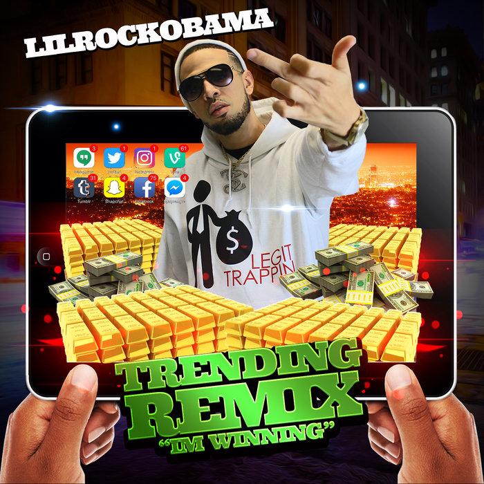 LILROCKOBAMA - Winning (Trending Remix)