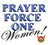 Prayer Force One Women