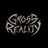 GROSS REALITY