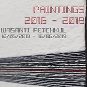 """นิทรรศการ """"Paintings 2016 - 2018"""""""