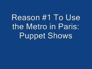 Puppet Show on the Paris Metro