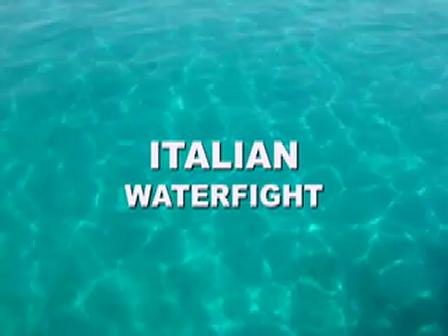 Italian waterfight
