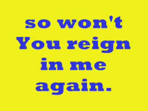 Lord, Reign in Me