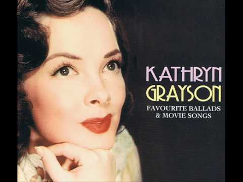 All Of A Sudden My Heart Sings (Kathryn Grayson) - complete version