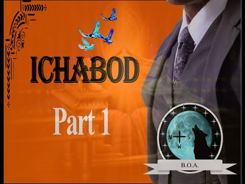 ICHABOD Part 1