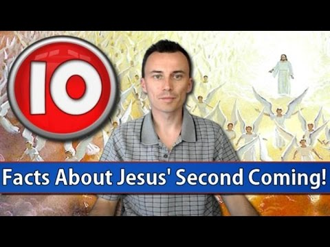10 Facts About Jesus' Second Coming!