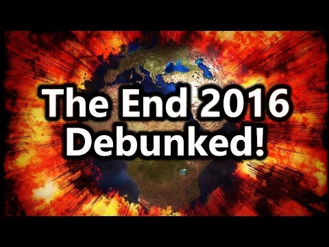 THE END in 2016: The SHOCKING Predictions of 12 Mysterious Men DEBUNKED !!!