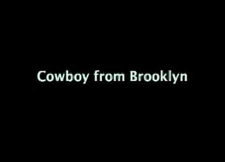 Cowboy From Brooklyn