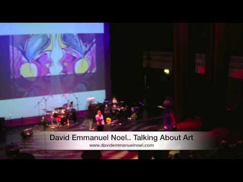 David Emmanuel Noel- Talking About Art