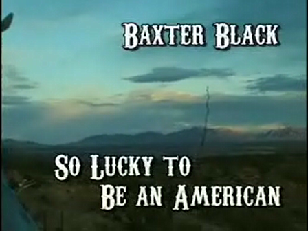 BaxterBlack-LuckyToBeAmerican