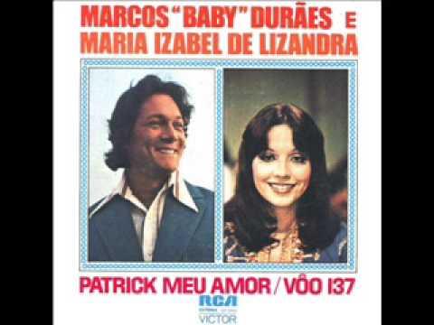 """Patrick meu amor  Marcos """"Baby"""" Durães e  Maria Izabel de Lizandra 1976"""