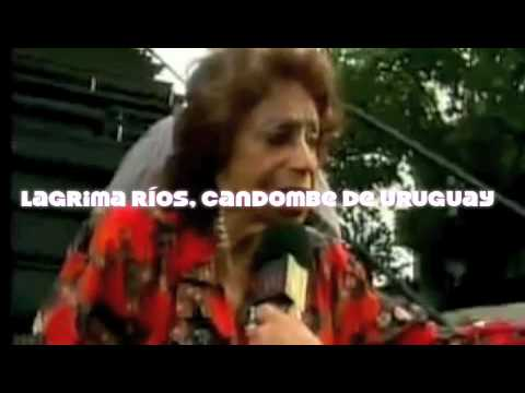 Lagrima Ríos, Candombe de Uruguay www.candombe.info