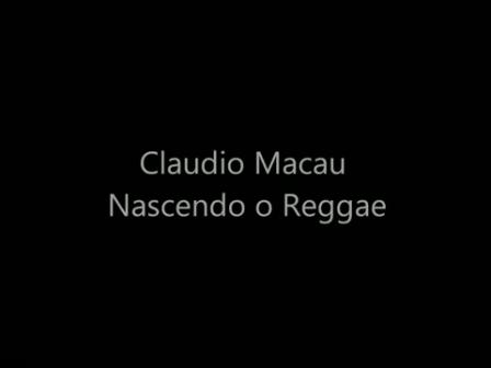 Claudio Macau - Nascendo o Reggae [OFICIAL] - YouTube