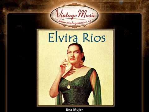 Elvira Rios, Una Mujer.