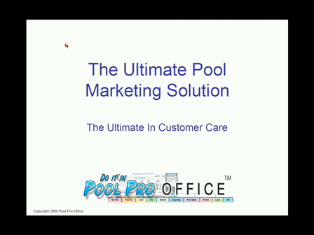 The Ultimate Pool Marketing, Sales and Customer Care Solution
