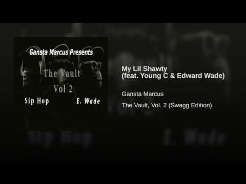 My Lil Shawty (feat. Young C & Edward Wade)