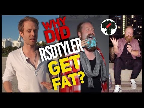 RSDTyler Motivation - Why Did RSD Tyler Get Fat?