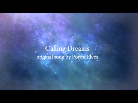Forest Elves - Calling Dreams【Original Song】