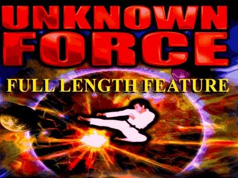Unknown Force - Beyond the Limits of Body, Mind and Spirit - Full Length Version