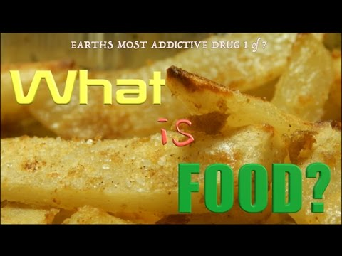 Earths Most addictive Drug-What is Food
